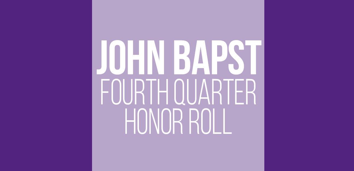 John Bapst 4th Quarter Honor Roll