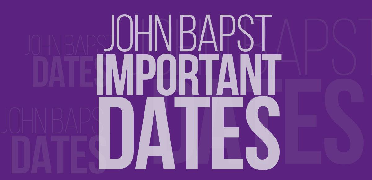 Important Dates at John Bapst